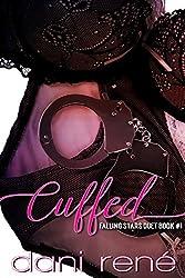 CUFFED (Falling Stars Duet Book #1)