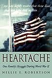 Heartache, Nellie E. Robertson, 0595526543