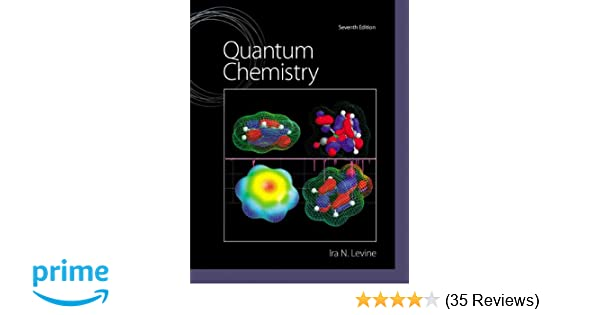 Quantum chemistry 7th edition ira n levine 9780321803450 quantum chemistry 7th edition ira n levine 9780321803450 amazon books fandeluxe Image collections