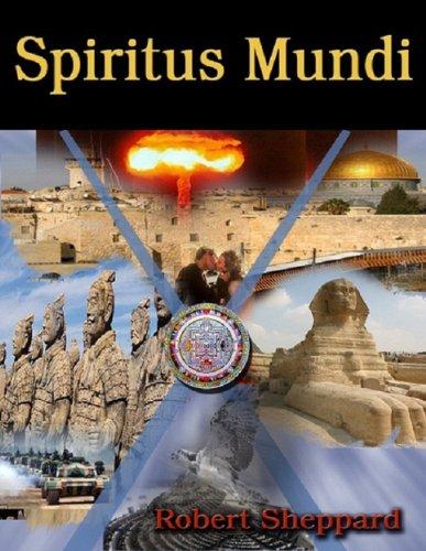 Spiritus Mundi Book I: The Novel