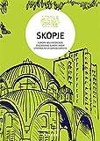 Little Global Cities: Skopje, Macedonia