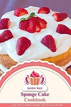 Sponge Cake Cookbook Learn Recipe ebook