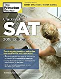 Cracking the SAT with 5 Practice Tests, 2018 Edition: The Strategies, Practice, and Review You Need for the Score You Want (College Test Preparation)
