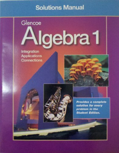 Alegbra 1 Complete Solutions Manual