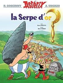 Astérix, tome 2 : La Serpe d'or par Goscinny