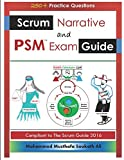img - for Scrum Narrative and PSM Exam Guide: All-in-one Guide for Professional Scrum Master (PSM 1) Certificate Assessment Preparation book / textbook / text book