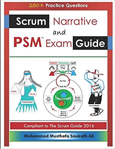 Book Scrum Narrative and PSM Exam Guide: All-in-one Guide for Professional Scrum Master (PSM 1) Certificate Assessment Preparation