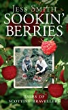Sookin' Berries : Tales of Scottish Travellers, Smith, Jess, 1841587788