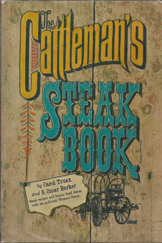 The Cattleman's Steak Book (Cattleman's Steak)