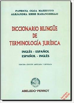 Diccionario Bilingue de Terminologia Juridica: Ingles