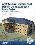 Architectural Commercial Design Using Autodesk Revit 2016