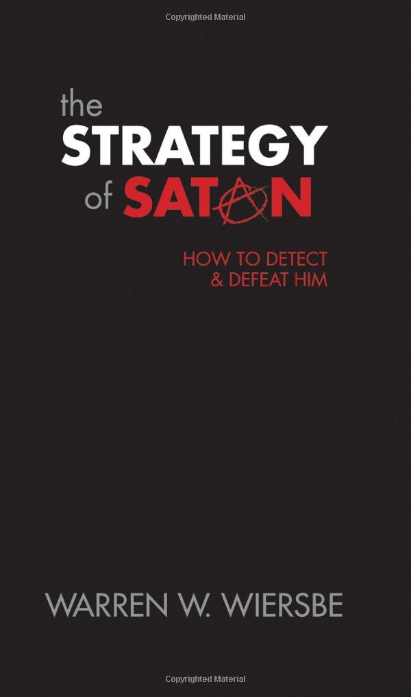 Read Online The Strategy of Satan: How to Detect and Defeat Him pdf