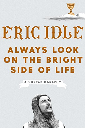 Always Look on the Bright Side of Life: A Sortabiography