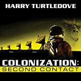 Colonization: Second Contact: Colonization, Book 1