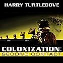 Colonization: Second Contact: Colonization, Book 1 Hörbuch von Harry Turtledove Gesprochen von: Patrick Lawlor
