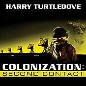 Colonization: Second Contact: Colonization, Book 1 | Harry Turtledove