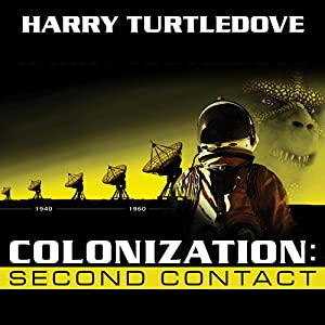 Colonization: Second Contact Audiobook