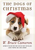 img - for The Dogs of Christmas (A Dog's Purpose) book / textbook / text book