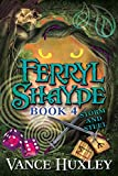 Ferryl Shayde – Book 4 – Storm and Steel