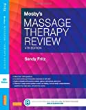 Mosby's Massage Therapy Review, Fritz, Sandy, 032313758X