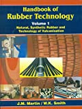 Handbook of Rubber Technology: Natural, Synthetic Rubber and Technology of Vulcanisation Vol. I: 0