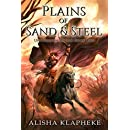 Plains of Sand and Steel: Uncommon World Book Two