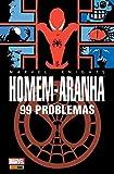 Homem Aranha - 99 Problemas: 1