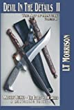 Devil in the Details II - The Art of Mastery - A Mentoring Trilogy, L. T. Morrison, 1463608284