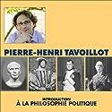 Introduction à la philosophie politique: Les métamorphoses de l'autorité Discours Auteur(s) : Pierre-Henri Tavoillot Narrateur(s) : Pierre-Henri Tavoillot