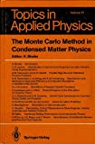 The Monte-Carlo Method in Condensed Matter Physics, , 0387543694