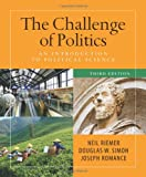 The Challenge of Politics: an Introduction to Political Science, 3rd Edition, Riemer, Neal and Simon, Douglas, 1604266392