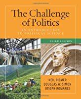 The Challenge of Politics: An Introduction to Political Science