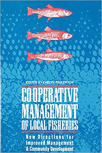 New Directions for Improved Management and Community Development Co-operative Management of Local Fisheries