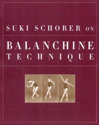 Download Suki Schorer on Balanchine Technique pdf epub