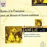Jacques-Alexandre de Saint-Luc: Suites for Oboe and Lute No. 1, 9 and 13