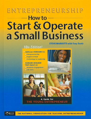 Entrepreneurship: How to Start & Operate a Small Business, 10th Edition