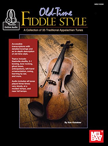 Old-Time Fiddle Style: A Collection of 35 Tradtional Appalachian ()