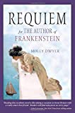 Requiem for the Author of Frankenstein