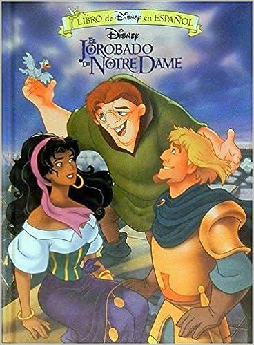 d1ab7ace7 El Jorobado De Notre Dame/Hunchback of Notre Dame (Libro De Disney En  Espanol) (Spanish Edition): Not Available: 9781570822674: Amazon.com: Books