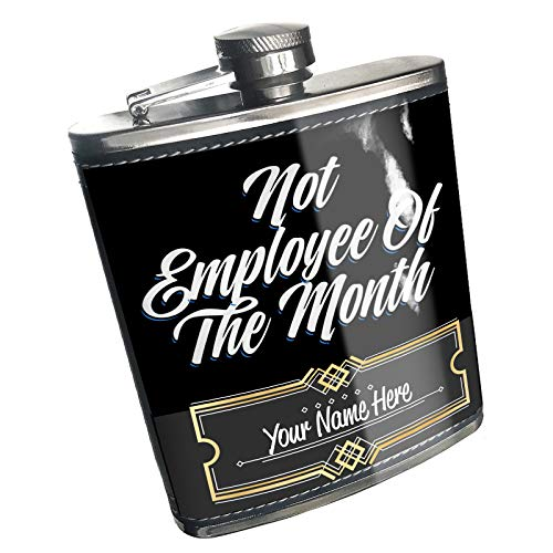 (Neonblond Flask Classic design Not Employee Of The Month Custom Name Stainless Steel)