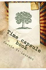 Time capsule book: notebook, diary, journal, workbook, memoir, log book, jotter, chronicle, young adult, teenagers Paperback