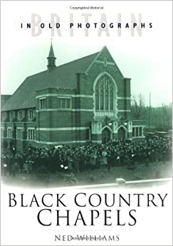 Book Black Country Chapels by Gareth Williams (2004-10-28)