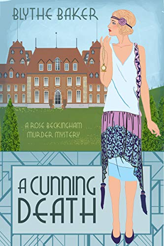 A Cunning Death (A Rose Beckingham Murder Mystery Book 3) by [Baker, Blythe]