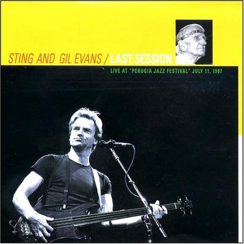 Sting - Gil Evans Last Session