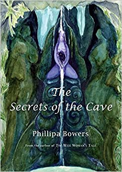 The Secrets of the Cave (Sequel to The Wise Woman's Tale)