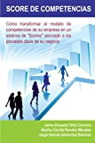 Score de Competencias, Jaime Eduardo Ortiz Cancino and Martha Cecilia Rendón Morales, 1463320450