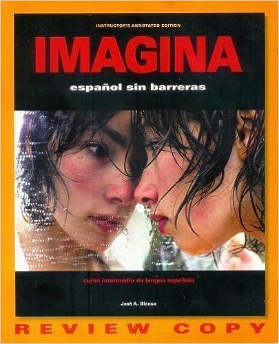 Book Imagina - Español Sin Barreras (Instructor's Annotated Edition - Review Copy)