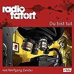 Du bist tot (Radio Tatort: rbb) | Wolfgang Zander