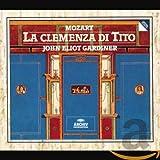 Mozart - La clemenza di Tito / Rolfe Johnson, Varady, von Otter, McNair, Robbin, Hauptmann, English Baroque Soloists…