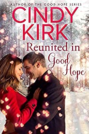 Reunited in Good Hope (A Good Hope Novel Book 8)